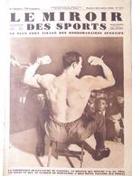 LE MIROIR DES SPORTS 571 (02/12/1930) BOXE- HALTÉRO- SALON AÉRONAUTIQUE- TENNIS- CROSS- RUGBY- FOOT- - 1900 - 1949