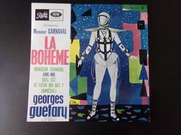 """45 T Georges Guétary """" La Bohème + Monsieur Carnaval + Aime-moi + Quel Est Ce Coeur Qui Bat """" - Opera"""