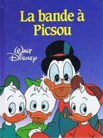 LA BANDE A PISCOU   °°°° WALT DISNEY - Bücher, Zeitschriften, Comics
