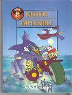 MISSION IMPOSSIBLE    °°°° WALT DISNEY - Bücher, Zeitschriften, Comics