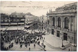 MONTPELLIER - Place De La Comédie Et Rue Maguelone   (1050 ASO) - Montpellier