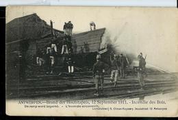 Incendie Du 12 Sdeptembre 1911 - Incendie Des Bois - Pompiers- Fire - Feux - Antwerpen