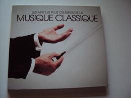 LES AIRS LES PLUS CÉLÈBRES DE LA  MUSIQUE CLASSIQUE - Classical