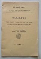 Catalogo Opere Professori Della Pontificia Università Gregoriana Roma 1937 - Zonder Classificatie
