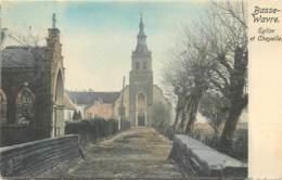Belgique - Wavre - Basse-Wavre - Eglise Et Chapelle - Couleurs - Wavre