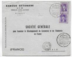 EGYPTE - 1940 - PERFORE / PERFIN ! BANQUE OTTOMANE Sur ENVELOPPE De ISMAILIA (CANAL De SUEZ) Avec CENSURE => CALAIS - Égypte