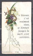 Image Pieuse Se Dévouer.....N° 25 Bonamy Poitiers - Images Religieuses