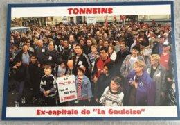 47 Tonneins 1999 Manifestation Conte La Fermeture De La Seita Enfants Parents Ex Capitale De La Gauloise - Tonneins
