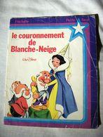 LE COURONNEMENT DE BLANCHE-NEIGE Hachette Petite Fleur - Bücher, Zeitschriften, Comics