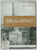 CANNE DELLA BATTAGLIA - Histoire, Philosophie Et Géographie