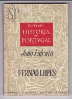 Portugal 1966 Fernão Lopes Colecção História De Portvgal João Falcato Empresa Nacional De Publicidade Editorial Notícias - Libros, Revistas, Cómics