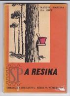 Portugal 1966 A Resina Manuel Martins Da Cruz Colecção Educativa Série N N.º 18 DGEP Direção Geral Ensino Primário - Libros, Revistas, Cómics