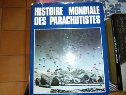 Histoire Mondiale Des Parachutistes - Boeken, Tijdschriften & Catalogi