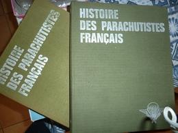 Histoire Des Parachutistes Français Tome 1 Et 2 - Boeken, Tijdschriften & Catalogi