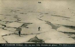 54647 Italia,cart.viaggiata Spedizione Generale Nobile Al Polo Nord 1928,nave Ohby Bloccata Dai Ghiacc Dirigibile Italia - Historische Persönlichkeiten