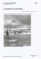 Répertoire Sur Les BOEING 707 à Air France - Aviation Commerciale