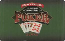 Binion's Horseshoe Casino Las Vegas WSOP 2002 (blank Reverse) - Tarjetas De Casino