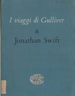 I VIAGGI DI GULLIVER - Ragazzi