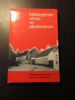 Maldegemse Straat- En Plaatsnamen - Door Jeroom Van Maldeghem - Maldegem
