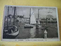 B6 2968 CPA 1932 - 06 CANNES - LE PORT ET LE MONT CHEVALIER - ANIMATION. BATEAUX DE PLAISANCE - Cannes