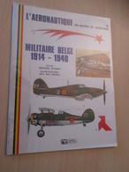BDCORO Revue LES MORDUS DU MODELISME Années 80 Par MISTER KIT : AERONAUTIQUE MILITAIRE BELGE 1914-40 28 Pages TB état - Avion