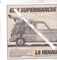 Publicité ; La Renault 4 (4 L) Coupure Du Journal L'UNION . Elle Supermarche Bien. - Werbung