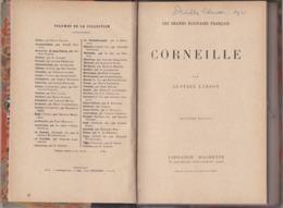 Corneille - Les Grands Écrivains Français - Gustave Lanson - Éditions Librairie Hachette Vers 1940 - Theatre