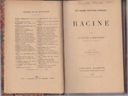 Racine - Les Grands Écrivains Français - Gustave Larroumet - Éditions Librairie Hachette 1922 - Theatre