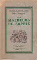 Les Malheurs De Sophie - Comtesse De Ségur - Éditions Henri Beziat 1936 - Books, Magazines, Comics