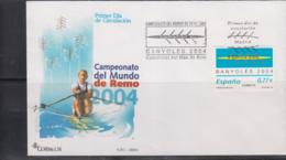 ROWING - SPAIN- 2004- WORLD CHAMPIONSHIPS  ON ILLUSTRATED  FDC - Roeisport