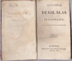 Aventuras De Gil Blas De Santillana - Tomo IV - Éditions Buerdos 1804 - Littérature