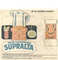 PUBLICITE - IMAGE A DECOUPER - PATE SUPRALTA - TRES BON ETAT - Publicités