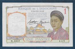 INDOCHINE - Billet De 1 Piastre - Indochina
