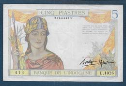 INDOCHINE - Billet De 5 PiastreS - Indochina
