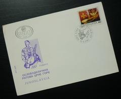 1987 Yugoslavia FDC Serbia Montenegro Liberation Wars B25 - FDC