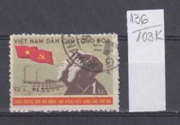 103K136 / 1960 - Michel Nr. 142 Used ( O )  The 3rd Vietnam Workers' Party Congress , North Vietnam Viet Nam - Vietnam