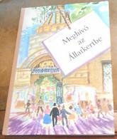 Meghivo Az Allatkertbe (Invitation Au Zoo) - Libri, Riviste, Fumetti