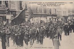 Troyes-en-Champagne. Manifectation De Vignerons Champenois.... - Troyes