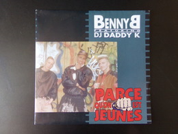 """Benny B Featuring Daddy K """" Parce Qu'on Est Jeunes """" - Rap & Hip Hop"""
