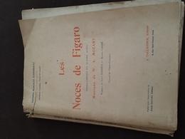 Les Noces De  Figaro  Opera  Comique  En 4 Actes - Opéra