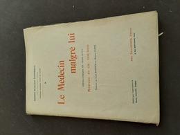 Le Medecin  Malgré  Lui Opéra En3 Actes De 192 Pages - Opéra