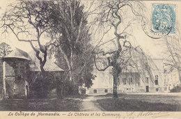 MONT CAUVAIRE: COLLEGE DE NORMANDIE. LE CHATEAU ET LES COMMUNS.1904.T.B.ETAT.A SAISIR.PETIT PRIX .COMPAREZ!!! - France