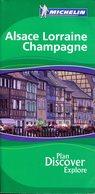 "Guide Vert Michelin "" Alsace Lorraine Champagne "" Edition 2006 - En Anglais - Cultural"
