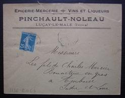 Luçay-le-Male (Indre) 1922 Pinchault-Noleau Epicerie Mercerie Vins Et Liqueurs + Convoyeur Buzançais - 1921-1960: Moderne