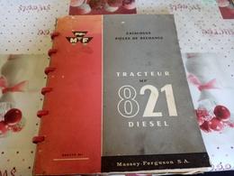 CATALOGUE DE PIÈCES DÉTACHÉES DU TRACTEUR M. F. 821 DIESEL - Tractors