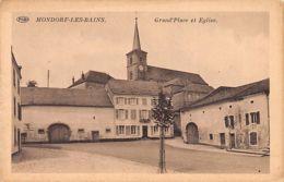 MONDORF LES BAINS - Grand'Place Et Eglise - Ed. Schneitz-Roussy. - Bad Mondorf