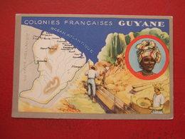 GUYANE -  COLONIES FRANÇAISES - CARTE DE LA GUYANE - VOIR LES SCANS... - Guyane