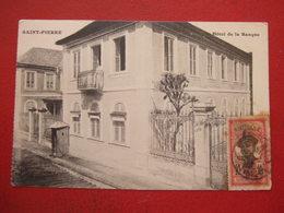 "MARTINIQUE - SAINT PIERRE  - "" HOTEL DE LA BANQUE "" -   -----  "" TRES RARE  "" ------ - Martinique"