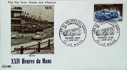 FRANCE - FDC - 1973 (Oblitération Le Mans Ferrari 312PB Ickx N°15) - LES 24 HEURES DU MANS   - Enveloppe Premier Jour - Cars