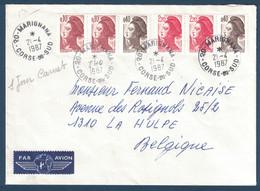 1987 - MARIANNE LIBERTÉ PAIRE 2376b + 2179a Sur LETTRE AFFRANCHIE À 5F40 Pour LA BELGIQUE CAD MARIGNANA CORSE DU SUD - 1982-90 Liberté (Gandon)